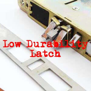 low-durability-latch