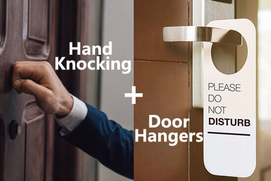 Hand knocking plus door hangers still working